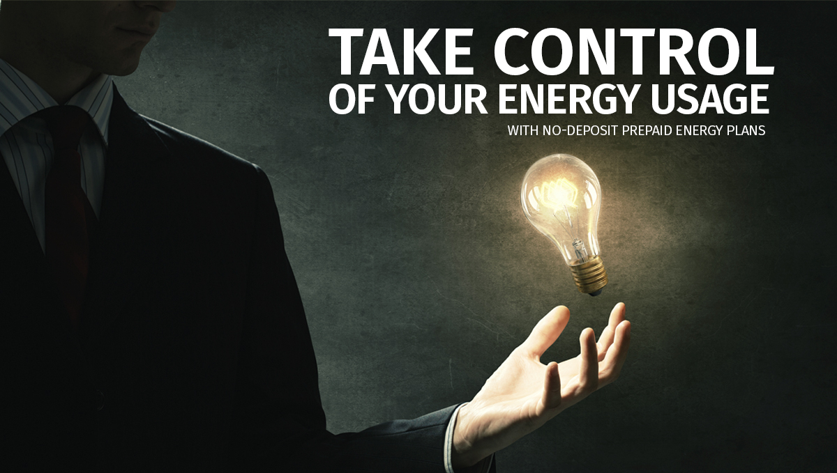 Take Control Of Your Energy Usage - With No-Deposit ...